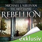 Rebellion (The First Empire 1) Hörbuch von Michael J. Sullivan Gesprochen von: Oliver Siebeck