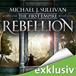 Rebellion (The First Empire 1) | Michael J. Sullivan
