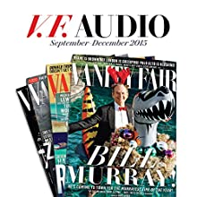 Vanity Fair: September-December 2015 Issue (       UNABRIDGED) by  Vanity Fair Narrated by  full cast