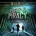 Poets and Piracy: Black Ocean, Mission 3 | J.S. Morin