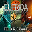 The Elfrida Goto Trilogy: The Solarian War Saga, Books 1-3 Audiobook by Felix R. Savage Narrated by Ryan Kennard Burke