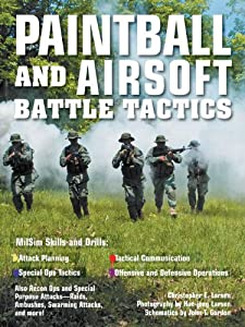 Paintball And Airsoft Battle Tactics by Voyageur Press
