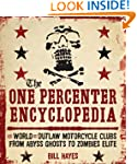 The One-Percenter Encyclopedia: Every...