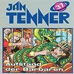 Aufstand der Barbaren (Jan Tenner Classics 37) | Horst Hoffmann