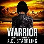 Warrior: A Seventeen Series Thriller, Book 2 | AD Starrling