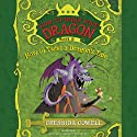How to Train Your Dragon: How to Twist a Dragon's Tale Audiobook by Cressida Cowell Narrated by David Tennant