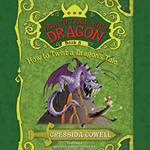 How to Train Your Dragon: How to Twist a Dragon's Tale | [Cressida Cowell]