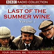 Last of the Summer Wine Volume 1 | [Roy Clarke]