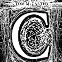C Audiobook by Tom McCarthy Narrated by Stephen Hoye