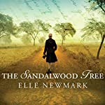 The Sandalwood Tree: A Novel | Elle Newmark
