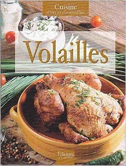 Volailles cuisine d 39 hier et d 39 aujourd hui books for Aujourdhui je cuisine