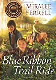 Search : Blue Ribbon Trail Ride (Horses and Friends)