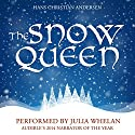 The Snow Queen Audiobook by Hans Christian Andersen Narrated by Julia Whelan