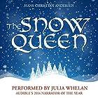 The Snow Queen Hörbuch von Hans Christian Andersen Gesprochen von: Julia Whelan