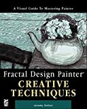 img - for Fractal Design Painter Creative Techniques by Jeremy Sutton (1996-05-30) book / textbook / text book