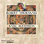 Basic Buddhism | Robert Thurman