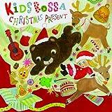 KIDS BOSSA CHRISTMAS PRESENT (初回生産限定)