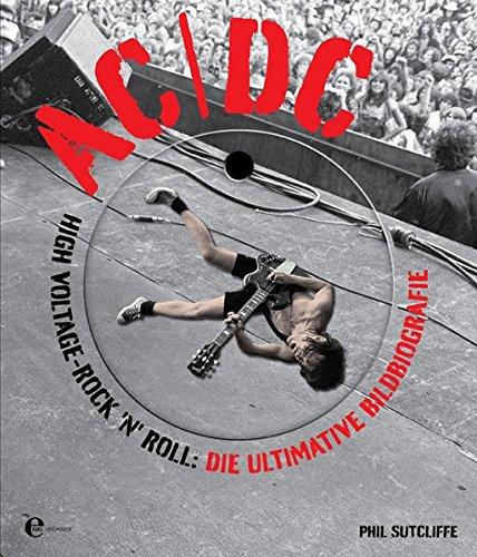 ACDC-High-Voltage-RocknRoll-Die-ultimative-Bildbiografie