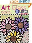 Art Glass Quilts: New Subtractive App...