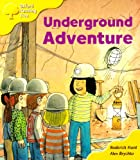 Oxford Reading Tree: Stage 5: More Storybooks A: Underground Adventure