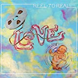 Reel to Real (Deluxe Edition)