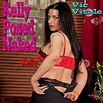 Kelly Posed Naked | Vic Vitale