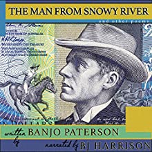 The Man from Snowy River and Other Poems [Classic Tales Edition] Audiobook by Banjo Paterson Narrated by B.J. Harrison