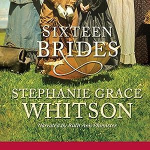 Sixteen Brides Audiobook