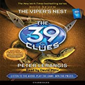 The 39 Clues, Book 7: The Viper's Nest | Peter Lerangis