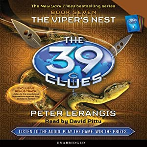 The 39 Clues, Book 7: The Viper's Nest | [Peter Lerangis]