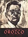 img - for Jose Clemente Orozco: An Autobiography (The Texas Pan-American Series) book / textbook / text book