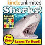 """Children's Book: """"Sharks! Learn About Sharks While Learning To Read - Sharks Photos And Facts Make It Easy!"""" (Over 45+ Photos of Sharks)"""