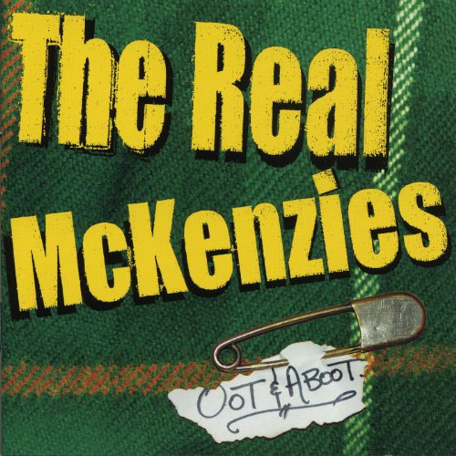 The Real McKenzies - Oot & Aboot (2003) [FLAC] Download