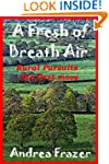 A Fresh of Breath Air (Rural Pursuits...