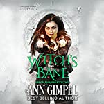 Witch's Bane: Demon Assassins, Book 2 | Ann Gimpel