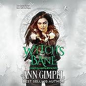 Witch's Bane: Demon Assassins, Book 2   Ann Gimpel