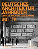 Deutsches Architektur Jahrbuch 2010/11: German Architecture Annual 2010/11