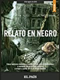 img - for Relato en negro (Spanish Edition) book / textbook / text book