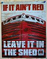 "Farmall - If It Ain't Red Tin Sign 16"" X 12.5"" , 12x16"
