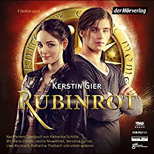 Rubinrot (Liebe geht durch alle Zeiten 1) Hörspiel