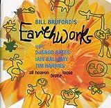 All Heaven Broke Loose by Bill Bruford's Earthworks (2005-08-02)