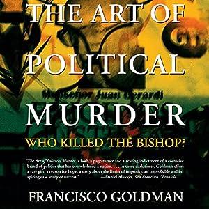The Art of Political Murder Audiobook