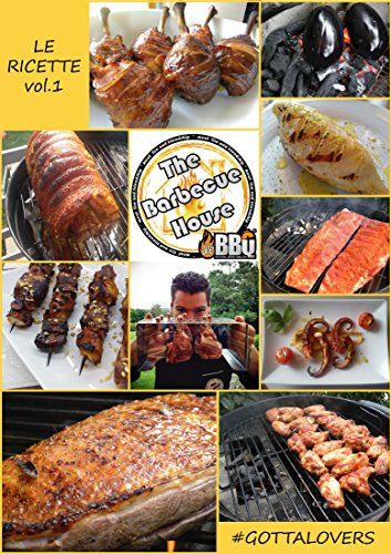 the-barbecue-house-le-ricette-vol1-gottalovers