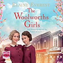 The Woolworths Girls | Livre audio Auteur(s) : Elaine Everest Narrateur(s) : Annie Aldington