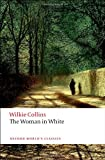 The Woman in White (Oxford World's Classics) (0192834290) by William Wilkie Collins