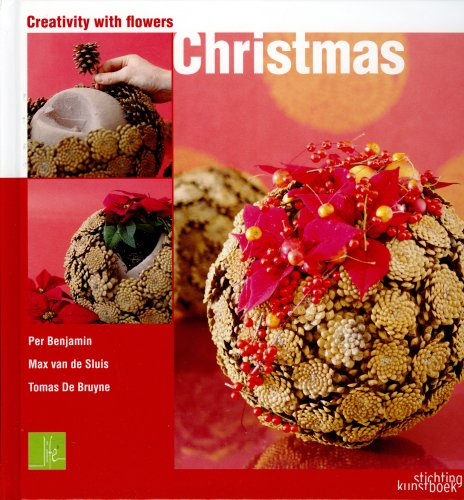 Creativity with Flowers: Christmas (Life 3 S.)