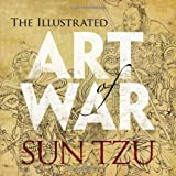The Illustrated Art of War (Dover Military History, Weapons, Armor) (0486482251) by Sun Tzu