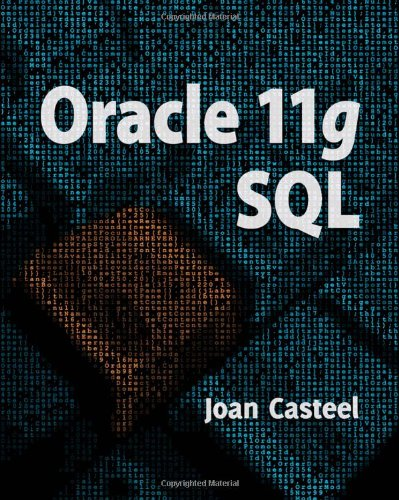 Free Download Oracle 11G: SQL by Joan Casteel Ebook Online PDF