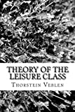 Image of Theory of the Leisure Class