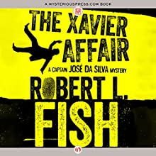 The Xavier Affair (       UNABRIDGED) by Robert L. Fish Narrated by Joel Richards